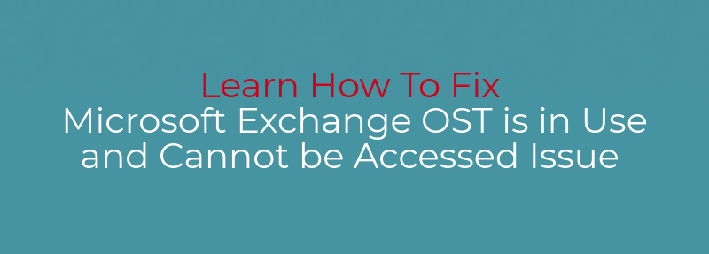 microsoft exchange ost is in use error