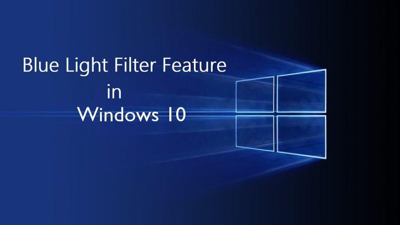 Blue light filter for Windows 10