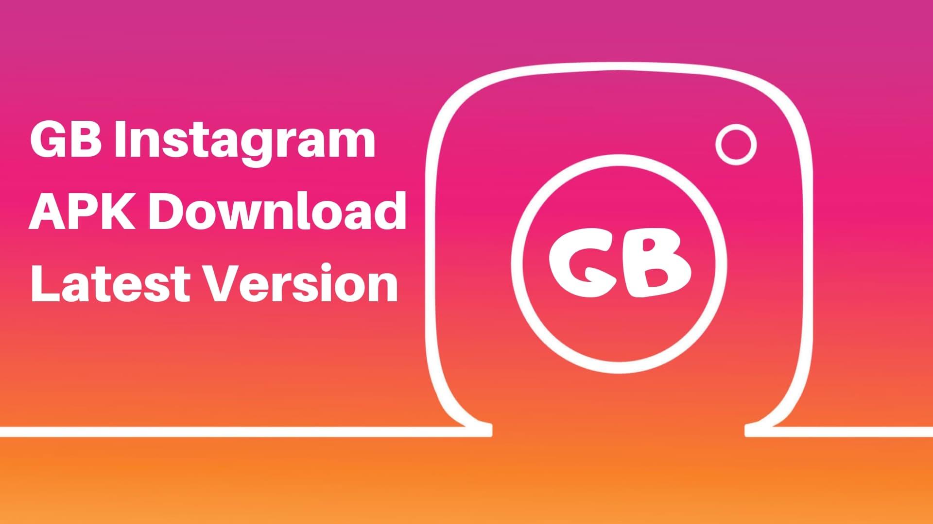 GB Instagram APK Download Latest Version