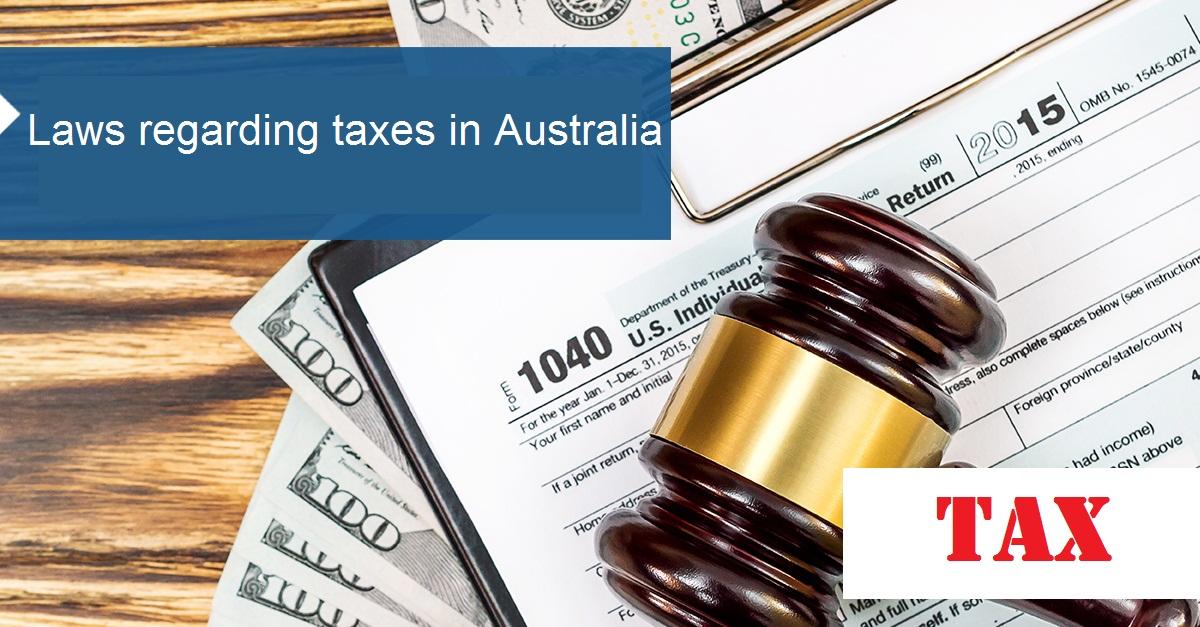 Laws regarding taxes in Australia