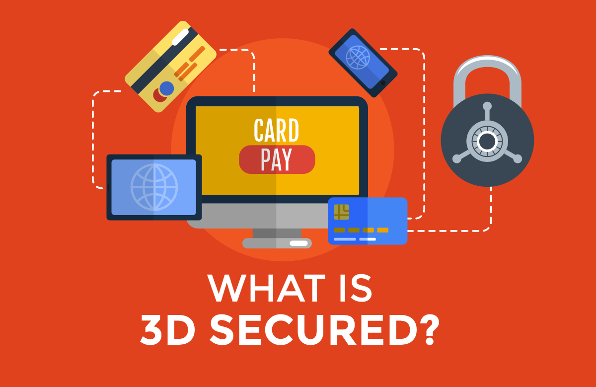 Things to know before implementing 3D Secure