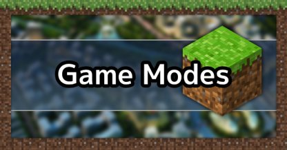 Minecraft Modes Explained