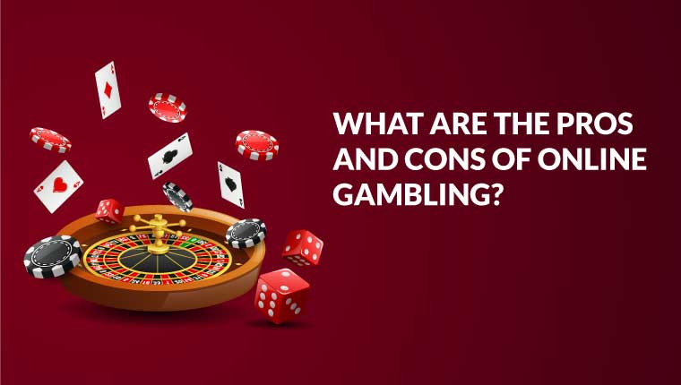 Online Gambling Pros and Cons