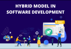 What is A Hybrid Model In Software Development?