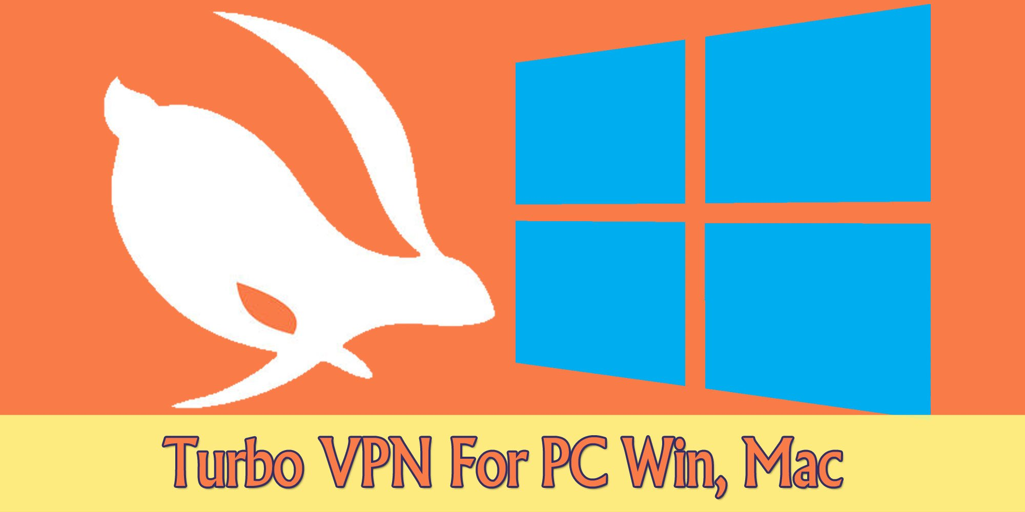 Download Turbo VPN for PC Windows