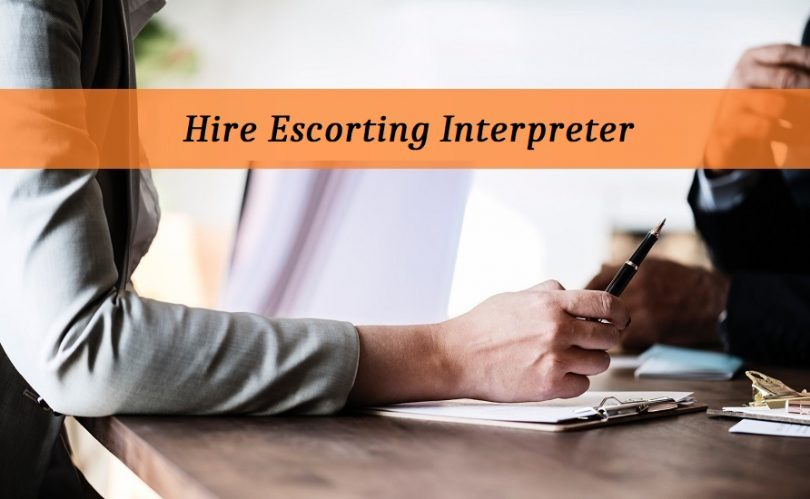 Hiring an Escort Interpreter
