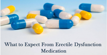 What to Expect From Erectile Dysfunction Medication