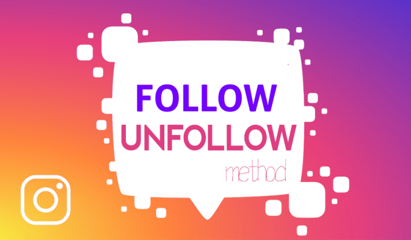 How the Instagram Follow and Unfollow Method Works