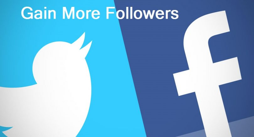 How to Gain More Followers on Facebook And Twitter