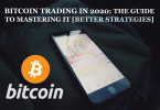 Best Bitcoin Trading Strategies That Will Continue to Grow in 2020