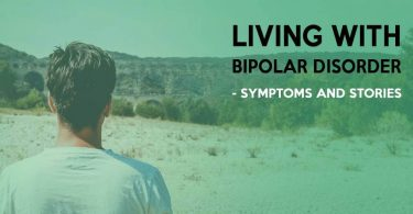 Bipolar Disorder – Living with the Disorder