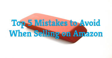 Selling on Amazon: 5 Mistakes to Avoid