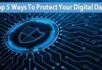 5 Ways to Protect Your Digital Data